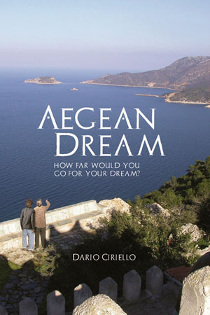 Aegean Dream by Dario Ciriello - Available on Amazon and other book sellers