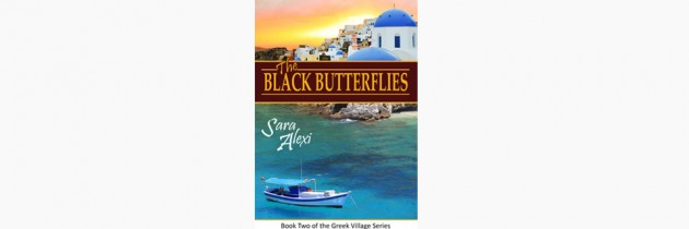 Black Butterflies (Book Two of the Greek Village Series) – Sara Alexi