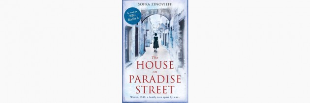 The House on Paradise Street – Sofka Zinovieff