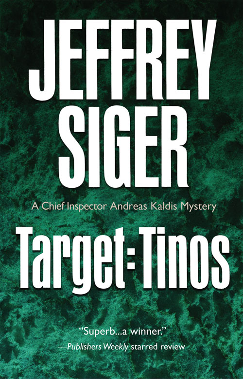 Target: Tinos -  A Chief Inspector Andreas Kaldis Mystery by Jeffrey Siger