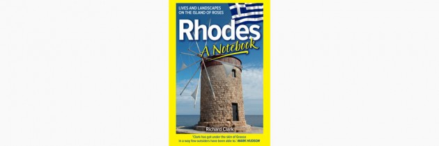 Rhodes – A Notebook – Richard Clark
