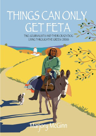 Things Can Only Get Feta by Marjory McGinn