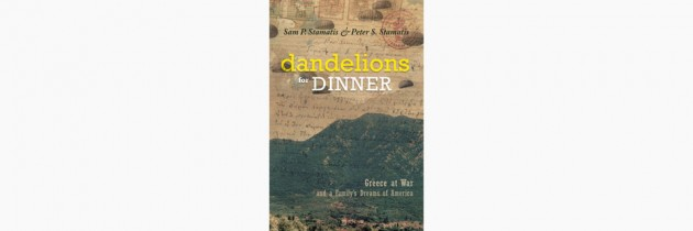 Dandelions for Dinner – Sam & Peter Stamatis