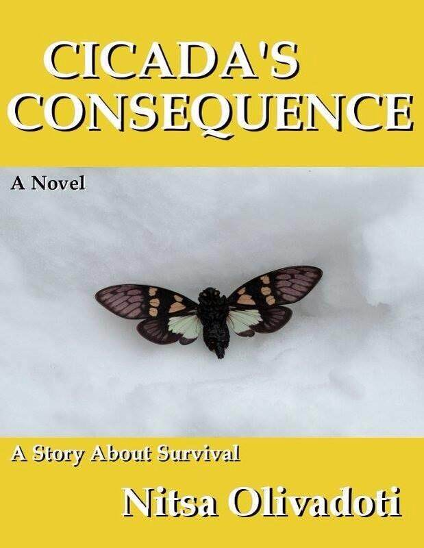 Cicada's Consequence: A Story About Survival - Nitsa Olivadoti - G